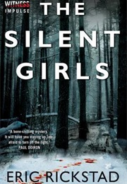 The Silent Girls (Eric Rickstad)