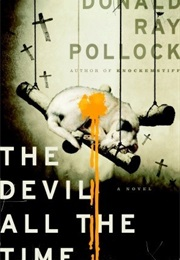 The Devil All the Time (Donald Ray Pollock)