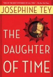 The Daughter of Time (Josephine Tey)