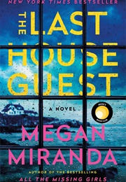 The Last House Guest (Megan Miranda)