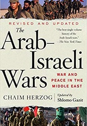 The Arab-Israeli Wars: War and Peace in the Middle East (Chaim Herzog)