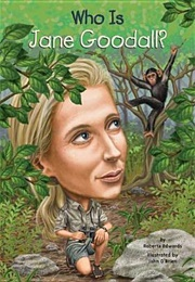 Who Is Jane Goodall? (Who Was/Is...?) (Roberta Edwards)