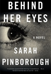 Behind Her Eyes (Sarah Pinborough)