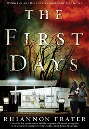 The First Days (Rhiannon Frater)