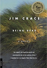 Being Dead (Jim Crace)