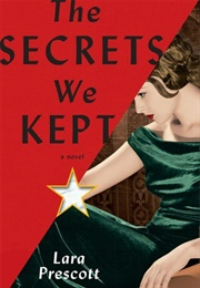 The Secrets We Kept (Lara Prescott)