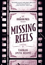 Missing Reels (Farran Smith Nehme)