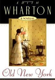 Old New York (Edith Wharton)