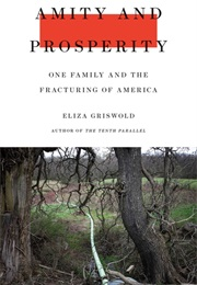 Amity and Prosperity (Eliza Griswold)