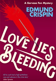 Love Lies Bleeding (Edmund Crispin)