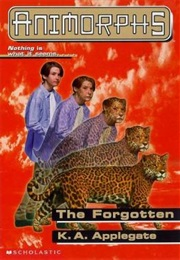 Animorphs: The Forgotten (K.A. Applegate)