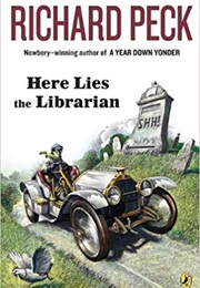 Here Lies the Librarian (Richard Peck)