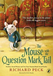 The Mouse With the Question Mark Tail (Richard Peck)