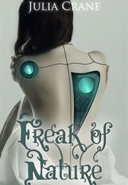 Freak of Nature (Julia Crane)