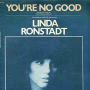 You're No Good - Linda Ronstadt