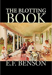 The Blotting Book (E. F. Benson)