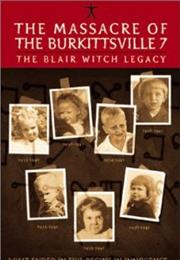 The Massacre of the Burkittsville 7: The Blair Witch Legacy
