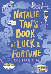 Natalie Tan's Book of Luck and Fortune (Roselle Lim)