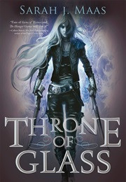 Throne of Glass Series (Sarah J. Maas)