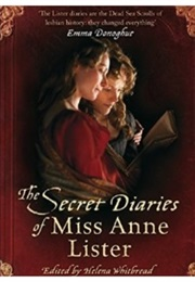 The Secret Diaries of Miss Anne Lister (Anne Lister)