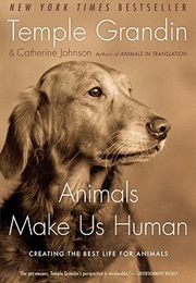 Animals Make Us Human (Temple Grandin)