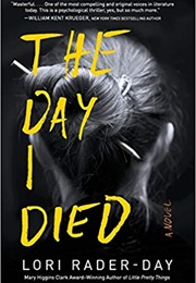 The Day I Died (Lori Rader-Day)