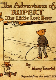 Rupert the Bear (Mary Tourtel)