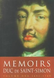 Memoirs of the Duc De Saint-Simon (Arkwright, Francis Trans.)