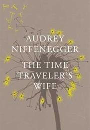The Time Traveler's Wife – Audrey Niffenegger