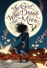The Girl Who Drank the Moon (Kelly Barnhill)