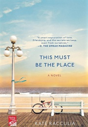 This Must Be the Place (Kate Racculia)