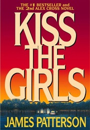 Kiss the Girls (James Patterson)