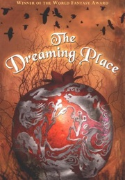 The Dreaming Place (Charles De Lint)