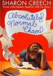 Absolutely Normal Chaos (Sharon Creech)