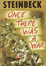 Once There Was a War (John Steinbeck)