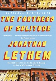 The Fortress of Solitude (Jonathan Lethem)