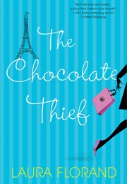 The Chocolate Thief (Laura Florand)