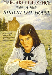 A Bird in the House (Margaret Laurence)