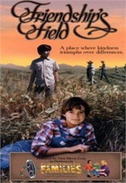 Friendship Fields (1995)