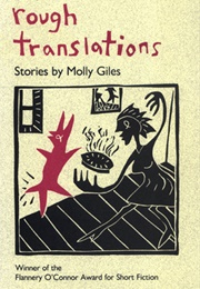 Rough Translations (Molly Giles)