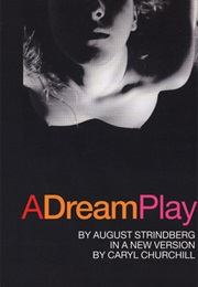 A Dream Play (August Strindberg)