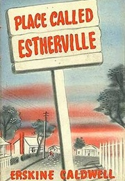 Place Called Estherville (Erskine Caldwell)