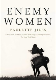 Enemy Women (Paulette Jiles)