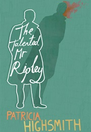 The Talented Mr. Ripley (Patricia Highsmith)