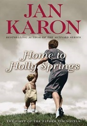 Home From Holly Springs (Jan Karon)