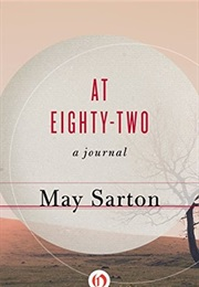At Eighty-Two: A Journal (May Sarton)