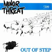 Minor Threat : Out of Step