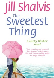 The Sweetest Thing (Jill Shalvis)