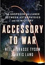 Accessory to War (Neil Degrasse Tyson and Avis Lang)