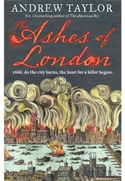 The Ashes of London (Andrew Taylor)